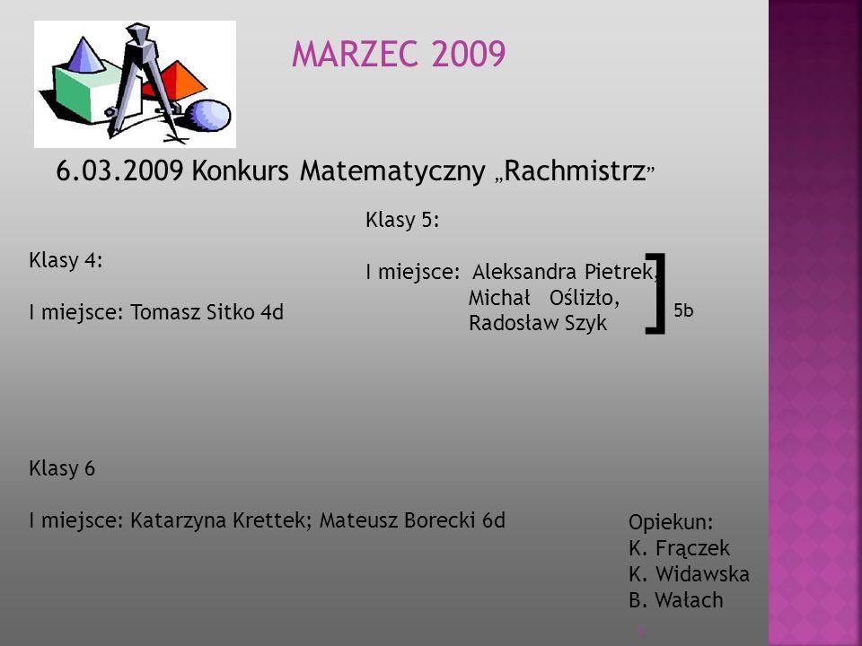 """]5b MARZEC 2009 6.03.2009 Konkurs Matematyczny """"Rachmistrz Klasy 5:"""